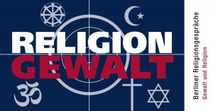 26. April 2016 | 4. Berliner Religionsgespräche