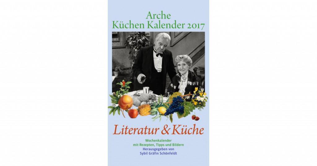 Der Arche Küchen Kalender 2017 ist da!