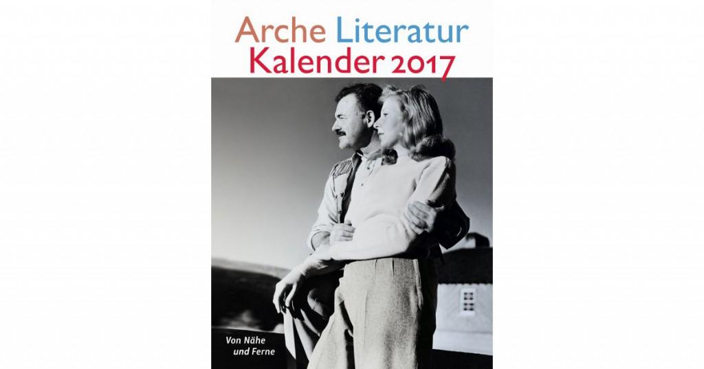 Der Arche Literatur Kalender 2017 ist da!